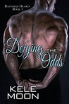 Defying the Odds (Battered Hearts #1)