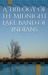 A Trilogy of The Midnight Lake Band of Indians by John Blackbird