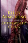 Otherworld Chills (Otherworld Stories #5)