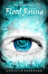 Flood Rising (The Water Keepers, # 4)