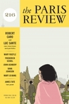 The Paris Review Issue 216