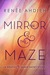 The Mirror & the Maze (The ...