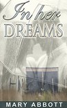 In Her Dreams: WESTERN ROMANCE (Mail Order Bride Pregnancy Romance) (Historical Western Collection)