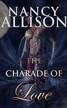 The Charade Of Love: VAMPIRE ROMANCE (BBW Paranormal Vampire Romance) (Shapeshifter Fantasy New Adult Alpha Male)