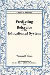 Predicting The Behavior Of The Educational System