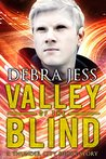 Valley of the Blind: A Thunder City Short Story