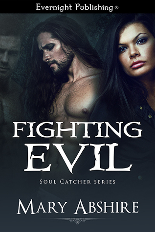 Fighting Evil (The Soul Catcher #3)