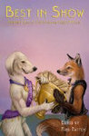 Best in Show: Fifteen Years of Outstanding Furry Fiction