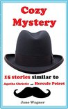Cozy Mystery Two: 15 stories similar to Agatha Christie and Hercule Poirot