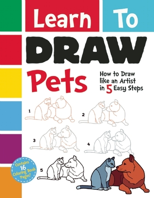 Learn To Draw Pets: How to Draw like an Artist in 5 Easy Steps!