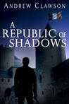 A Republic of Shadows (Parker Chase #4)