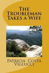 The Troubleman Takes a Wife