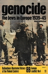 Genocide: the Jews in Europe 1939-45 (Ballantine's illustrated history of the violent century: Human conflict, No. 4)