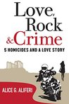 Love, Rock and Crime