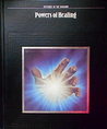 Powers of Healing (Mysteries of the Unknown)