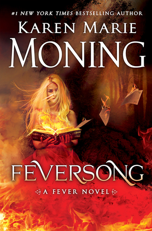 Feversong (Fever, #9) by Karen Marie Moning — Reviews, Discussion ...