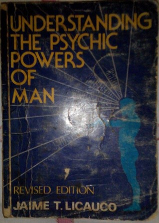 Understanding The Psychic Powers Of Man