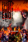 Party at the World's End by James Curcio