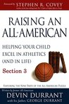 Raising An All-American - Section 3 of 3: Helping Your Child Excel In Athletics (And In Life)