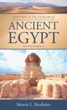 Historical Dictionary of Ancient Egypt (Historical Dictionaries of Ancient Civilizations and Historical Eras)