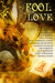 Fool for Love Anthology