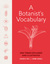 A Botanist's Vocabulary: 1300 Terms Explained and Illustrated