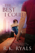 The Best I Could by R.K. Ryals