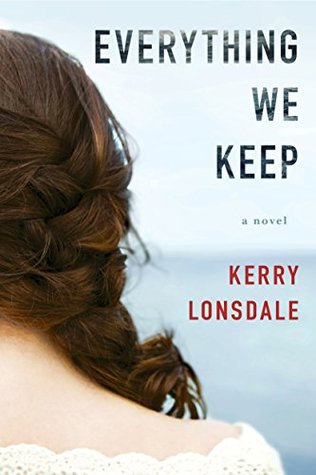 Everything We Keep (Everything We Keep, #1)