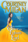 The Once and Future Earl (The Worth Saga, #7)