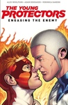 The Young Protectors: Engaging The Enemy (Volume One)