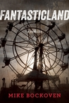 FantasticLand by Mike Bockoven