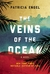 The Veins of the Ocean