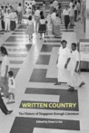 Written Country: The History of Singapore through Literature
