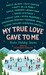 My True Love Gave to Me: Twelve Holiday Stories