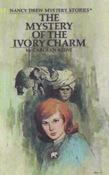 Mystery of the Ivory Charm by Carolyn Keene