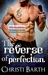 The Reverse of Perfection (Bad Decisions, #2)