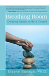 Breathing Room: Creating Space to Be a Couple