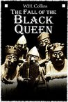 The Fall of the Black Queen: (a dark fantasy)