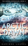 Arctic Dawn (The Norse Chronicles, #2)