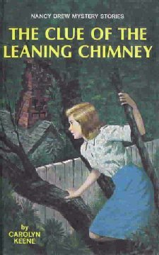 The Clue of the Leaning Chimney (Nancy Drew  #26)