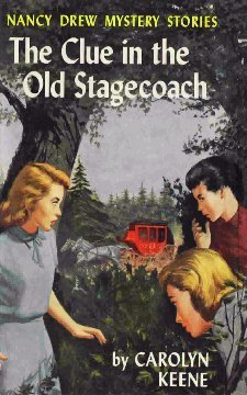 The Clue in the Old Stagecoach by Carolyn Keene