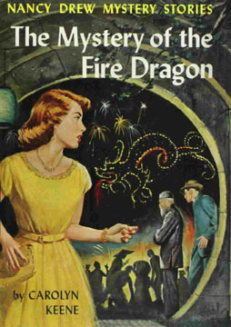 The Mystery of the Fire Dragon (Nancy Drew Mystery Stories, #38)