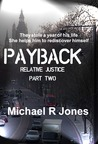 Payback (Relative Justice Part Two)