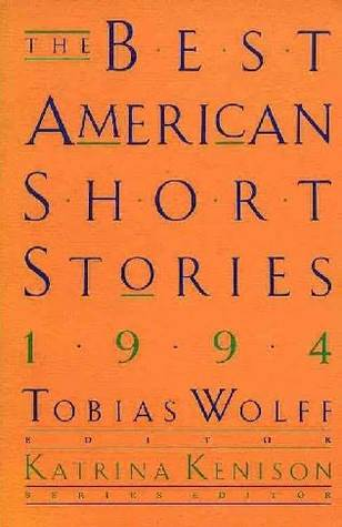 The Best American Short Stories 1994 by Tobias Wolff