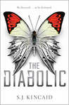 The Diabolic (The Diabolic, #1) by S.J. Kincaid