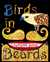 Birds in Beards Coloring Book: A love story. (Coloring Books for Adults, #2)