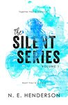 The Silent Series: Volume 1 Boxed Set