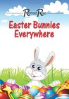 Easter Bunnies Everywhere: Children's Book Ages 3-7