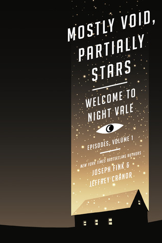 Mostly Void, Partially Stars (Welcome to Night Vale Episodes, #1)