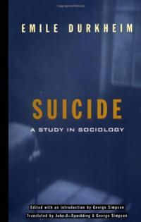 an overview of the study of suicide in the book suicide a study in sociology by durkheim Suicide : a study in sociology by mile durkheim and a great selection of similar used, new and collectible books available now at abebookscom.